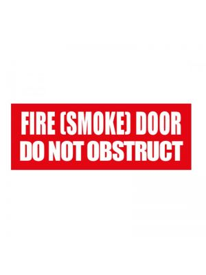 FIRE SMOKE DOOR DO NOT OBSTRUCT